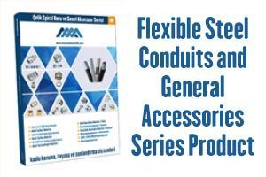 Flexible Steel Conduit and General Accessories Series