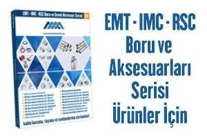 EMT-IMC-RSC Boru ve Genel Aksesuar Serisi