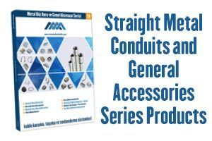 Straight Metal Conduit and General Accessories Series