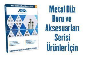 Metal Düz Boru ve Genel Aksesuar Serisi